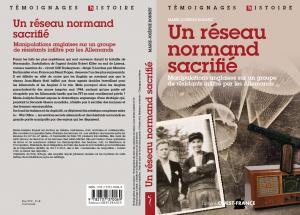 Un réseau normand sacrafie- réseau jean-Marie Buckmaster du SOE 1943-1944